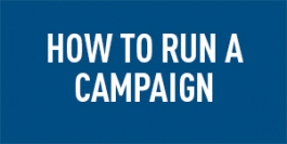 How to run a campaign