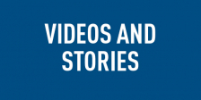 Videos and Stories